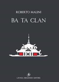 Ba Ta Clan. Ediz. Italiana E Inglese