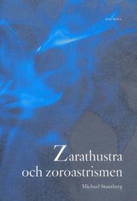 Zarathustra och zoroastrismen
