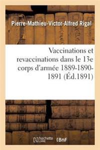 Vaccinations Et Revaccinations Dans Le 13e Corps D'Armee 1889-1890-1891