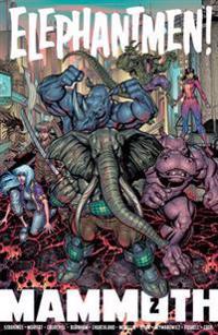 Elephantmen: Mammoth Volume 2