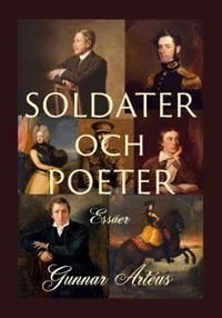 Soldater och poeter : Essäer
