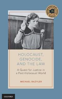 Holocaust, Genocide, and the Law