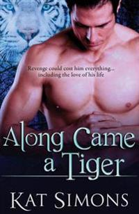 Along Came a Tiger