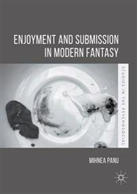 Enjoyment and Submission in Modern Fantasy