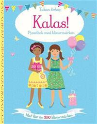 Kalas! : pysselbok med klistermärken