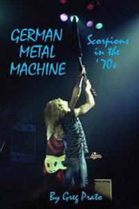 German Metal Machine: Scorpions in the '70s