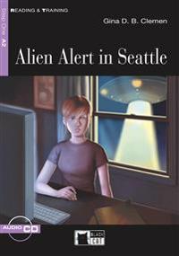 Alien Alert in Seattle. Buch + Audio-CD