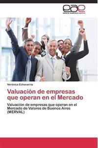 Valuacion de Empresas Que Operan En El Mercado