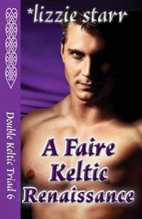 A Faire Keltic Renaissance: Double Keltic Triad 6