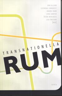 Transnationella rum : diaspora, migration och gränsöverskridande relationer