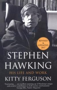 Stephen hawking - his life and work