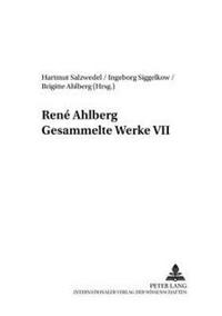 René Ahlberg- Gesammelte Werke VII