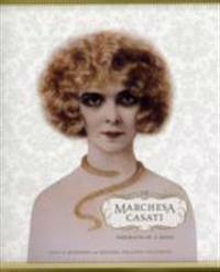 Marchesa Casati: Portraits of a Muse