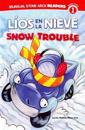 Líos En La Nieve/Snow Trouble