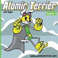 Atomic Terrier Volume 1