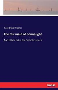 The Fair Maid of Connaught
