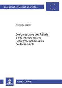 Die Umsetzung Des Art. 6 Info-Rl (Technische Schutzmanahmen) Ins Deutsche Recht