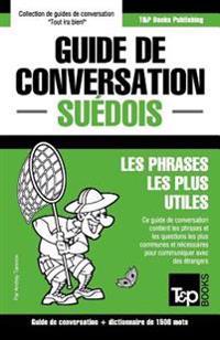 Guide de Conversation Français-Suédois Et Dictionnaire Concis de 1500 Mots