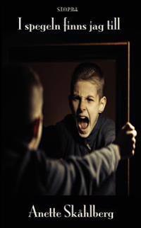 I spegeln finns jag