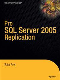 Pro SQL Server 2005 Replication