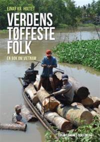 Verdens tøffeste folk - Einar Kr. Holtet | Inprintwriters.org