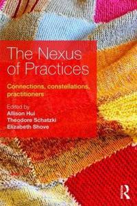 The Nexus of Practices