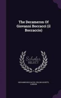 The Decameron of Giovanni Boccacci (Il Boccaccio)
