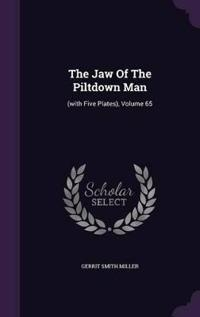 The Jaw of the Piltdown Man