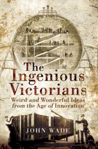 Ingenious Victorians