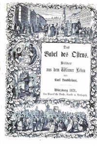 Das Babel Des Ostens Bilder Aus Dem Wiener Leben