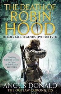 The Death of Robin Hood