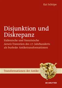 Disjunktion Und Diskrepanz: Italienische Und Französische >aeneis