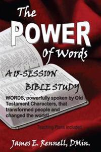 The Power of Words: A 15-Session Bible Study