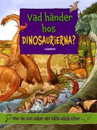 Vad händer hos dinosaurierna?