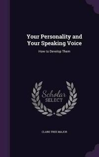 Your Personality and Your Speaking Voice