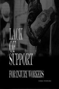Lack of Support for Injury Workers
