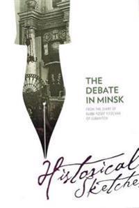 The Debate in Minsk