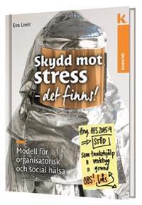 Skydd mot stress det finns!