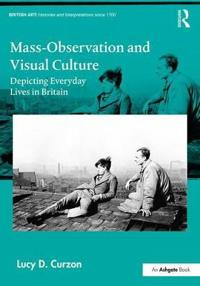 Mass-Observation and Visual Culture