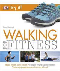 Walking for fitness - make every step count