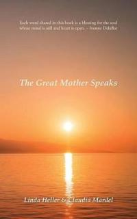 The Great Mother Speaks