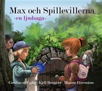 Max och Spillevillerna