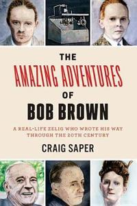 Amazing Adventures of Bob Brown