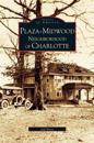 Plaza-Midwood Neighborhood of Charlotte