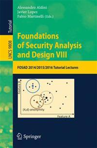 Foundations of Security Analysis and Design VIII