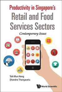 Productivity in Singapore's Retail and Food Services Sectors