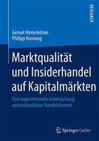 Marktqualit t Und Insiderhandel Auf Kapitalm rkten