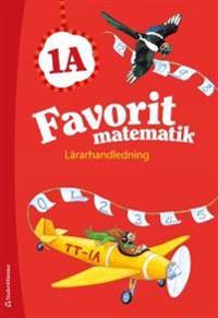 Favorit matematik 1A - Lärarhandledning (Bok + digital produkt)