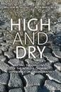 High and Dry: Meeting the Challenges of the World's Growing Dependence on Groundwater