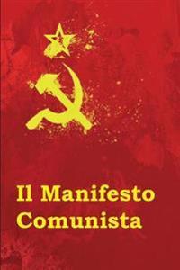 Il Manifesto Comunista: The Communist Manifesto (Italian Edition)